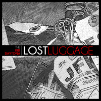 The Kid Daytona - The Lost Luggage EP (Explicit)