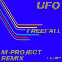 UFO - Freefall (M-Project Remix)