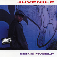 Juvenile - Being Myself (Explicit)