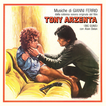 Gianni Ferrio - Tony Arzenta (Big Guns) [Original Motion Picture Soundtrack]