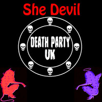 Death Party UK - She Devil
