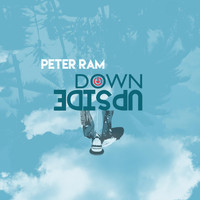 Peter Ram - Upside Down