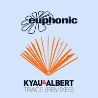 Kyau & Albert - Trace (Remixes)