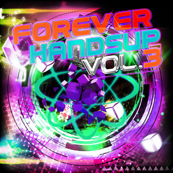 Various Artists - Forever Handsup, Vol. 3 (Explicit)