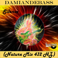 DamianDeBASS - Silence (Nature Mix 432 Hz)