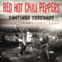 Red Hot Chili Peppers - Santiago Serenade (Live)