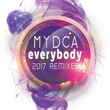 Mydca - Everybody (2017 Remixes)