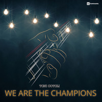 Toni Cotolí - We Are the Champions
