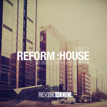 Various Artists - Reform:House Issue 12