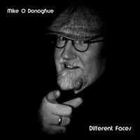 Mike O'Donoghue - Different Faces