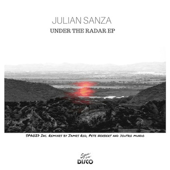 Julian Sanza - Under the Radar EP