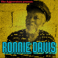 Ronnie Davis - The Aggrovators Present Ronnie Davis