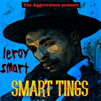 Leroy Smart - Smart Tings