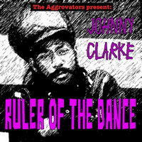 Johnny Clarke - Ruler of the Dance