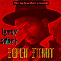Leroy Smart - Super Smart