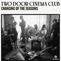 Two Door Cinema Club - Changing of the Seasons (Francesco Rossi Remix)