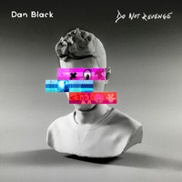 Dan Black - Do Not Revenge