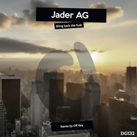Jader Ag - Bring Back The Funk