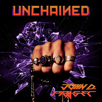 John D. Prasec - Unchained