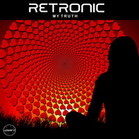 Retronic - My Truth