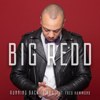 Fred Hammond - Running Back to You (feat. Fred Hammond)