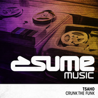 TSAHO - Crunk The Funk