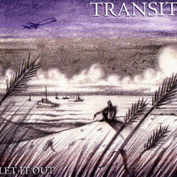 Transit - Let It Out