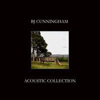 BJ Cunningham - Acoustic Guitar Collection