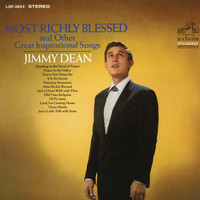 Jimmy Dean - Most Richly Blessed and Other Great Inspirational Songs