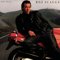 Boz Scaggs - Other Roads (Expanded)