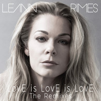 LeAnn Rimes - LovE is LovE is LovE (The Remixes)