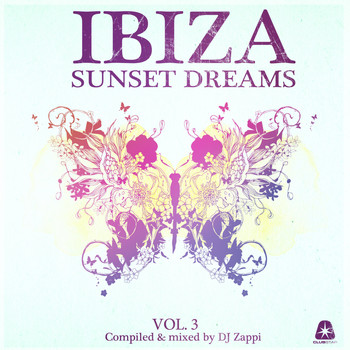 Dj Zappi - Ibiza Sunset Dreams, Vol. 3 (Compiled by DJ Zappi)