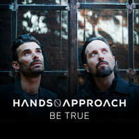 Hands On Approach - Be True