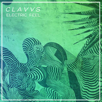 CLAVVS - Electric Feel