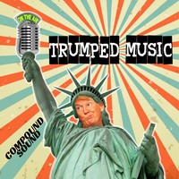 CompoundSound - Trumped Music