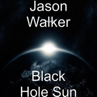 Jason Walker - Black Hole Sun