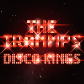 The Trammps - Disco Kings (Rerecording)