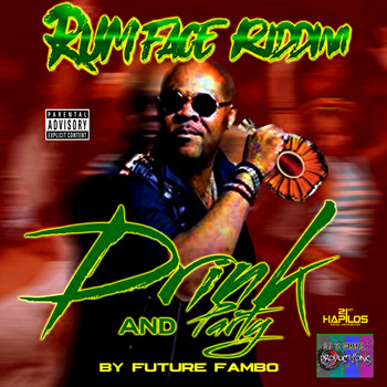 Future Fambo - Drink and Party