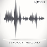 nation - Send out the Word