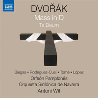 Antoni Wit - Dvořák: Mass in D Major, Op. 86, B. 153 & Te Deum, Op. 103, B. 176