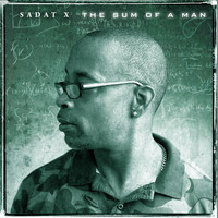 Sadat X - The Sum of a Man