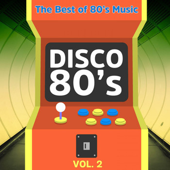 Various Artists - Disco 80's. Vol. 2 (The Best of 80's Music)