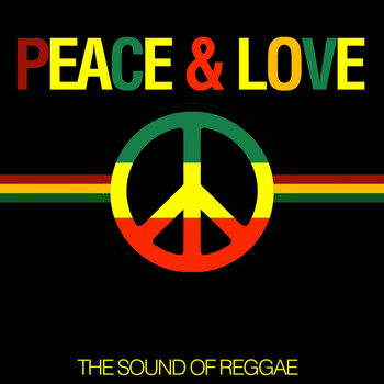 Various Artists - Peace & Love (The Sound of Reggae)