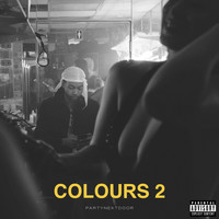 PARTYNEXTDOOR - COLOURS 2 (Explicit)