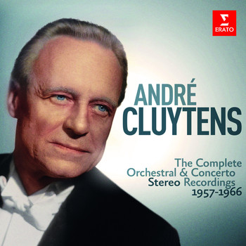 André Cluytens - André Cluytens - Complete Stereo Orchestral Recordings, 1957-1966