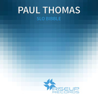 Paul Thomas - Slo Bibble