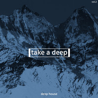 Various Artists - Take a Deep, Deep House, Vol. 2