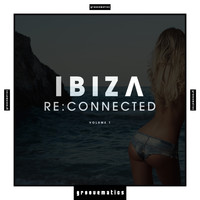 Various Artists - Ibiza Re:Connected, Vol. 1