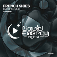 French Skies - Cyborg Punch