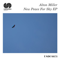 Alton Miller - New Peace for Sky